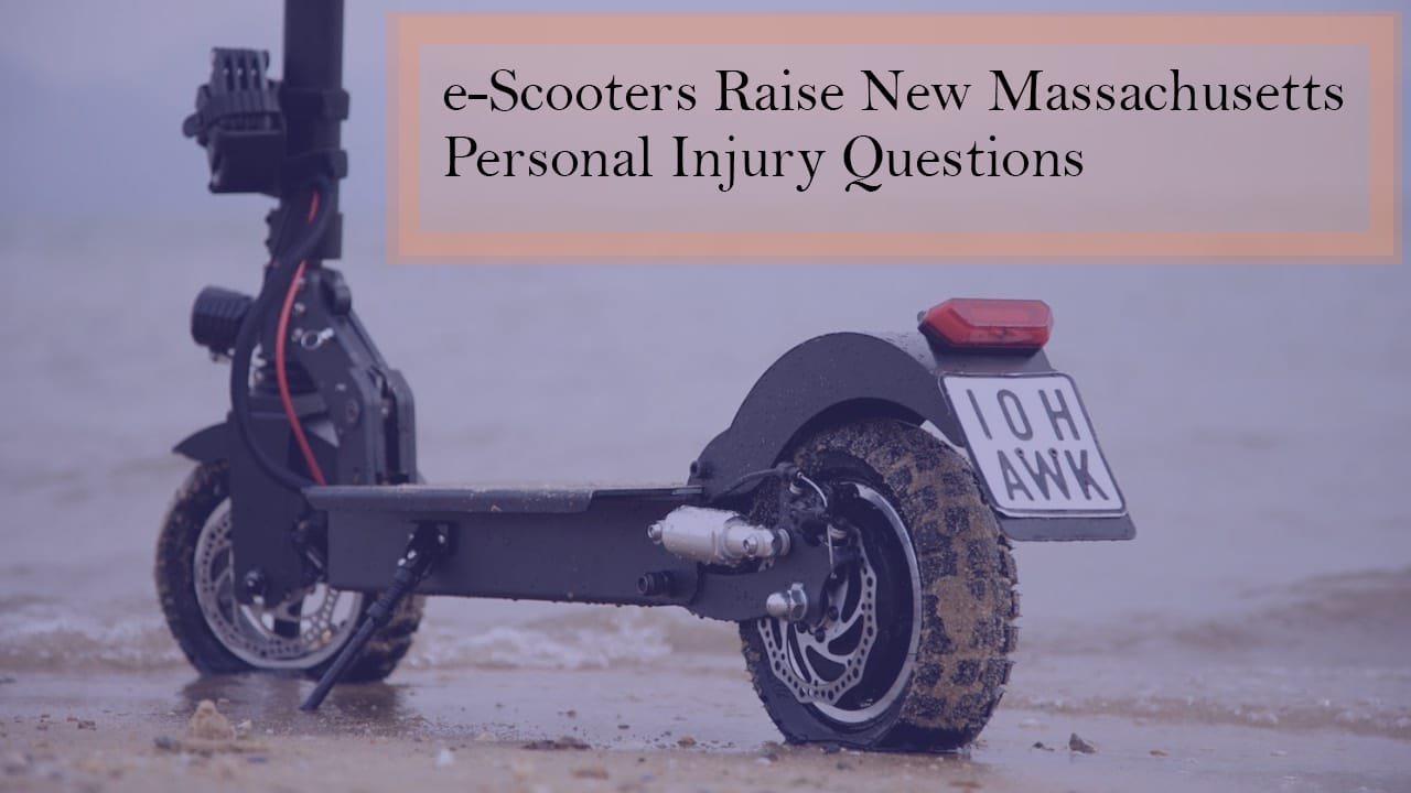 e-Scooters Raise New Massachusetts Personal Injury Questions